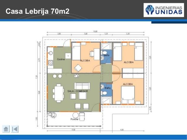 Kits de vivienda ingenierias unidas for Casa minimalista 70m2