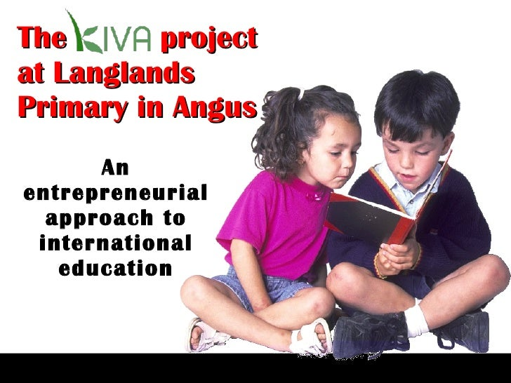 The  project at Langlands Primary in Angus An entrepreneurial approach to international education