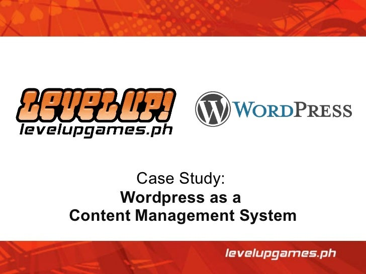Case Study:  Wordpress as a  Content Management System