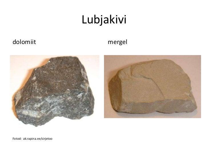 Lubjakividolomiit                            mergelFotod: ak.rapina.ee/sirjetoo