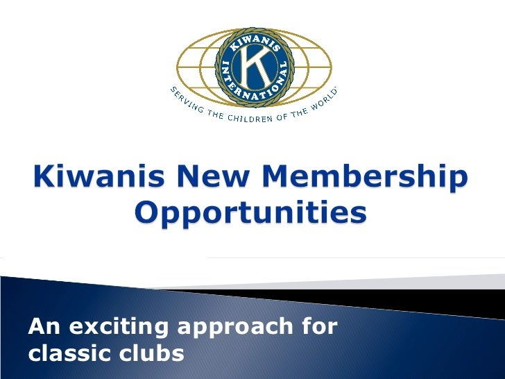 An exciting approach forclassic clubs