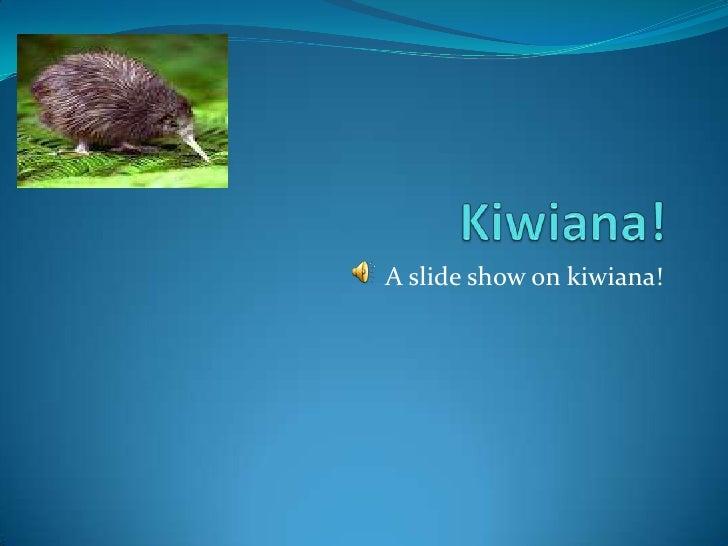 A slide show on kiwiana!
