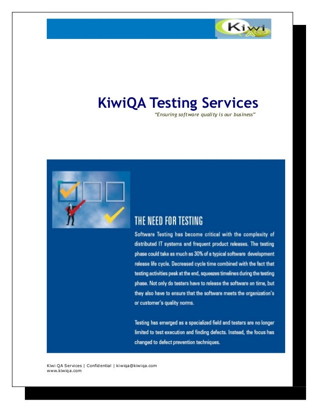 "KiwiQA Testing Services ""Ensuring software quality is our business"" Kiwi QA Services   Confidential   kiwiqa@kiwiqa.com ww..."