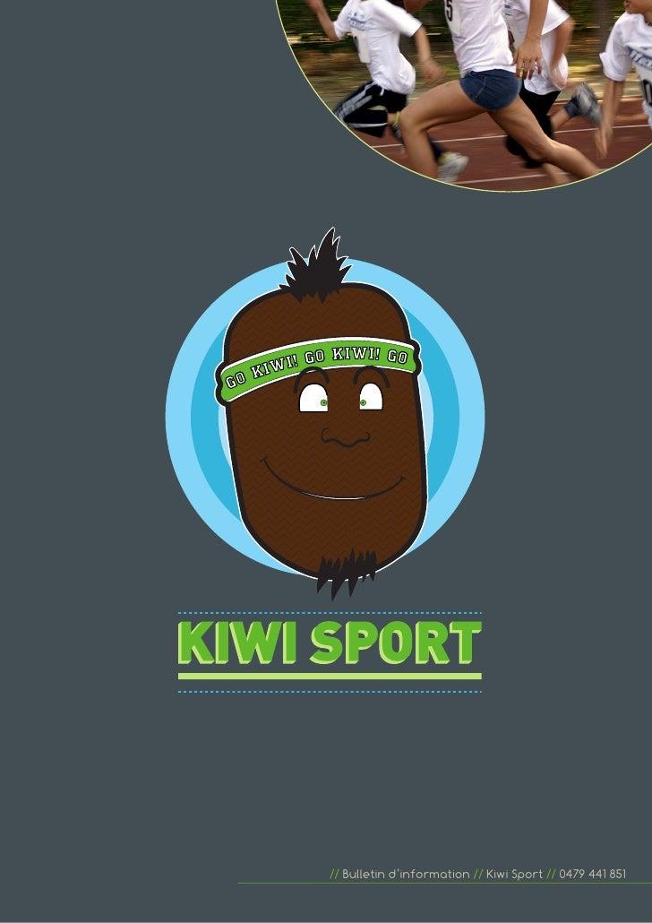 // Bulletin d'information // Kiwi Sport // 0479 441 851