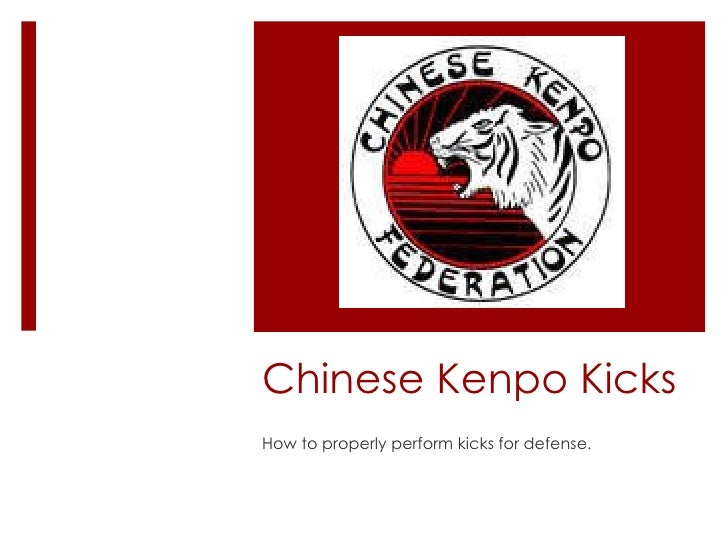 Chinese Kenpo Kicks How to properly perform kicks for defense.