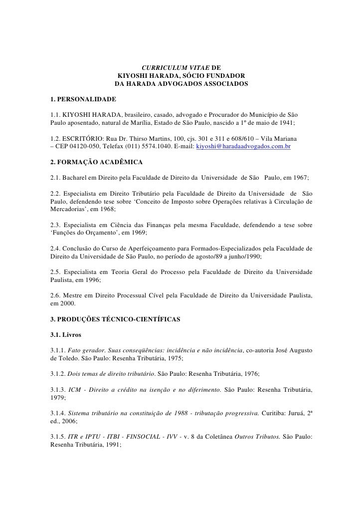 CURRICULUM VITAE DE                        KIYOSHI HARADA, SÓCIO FUNDADOR                       DA HARADA ADVOGADOS ASSOCI...