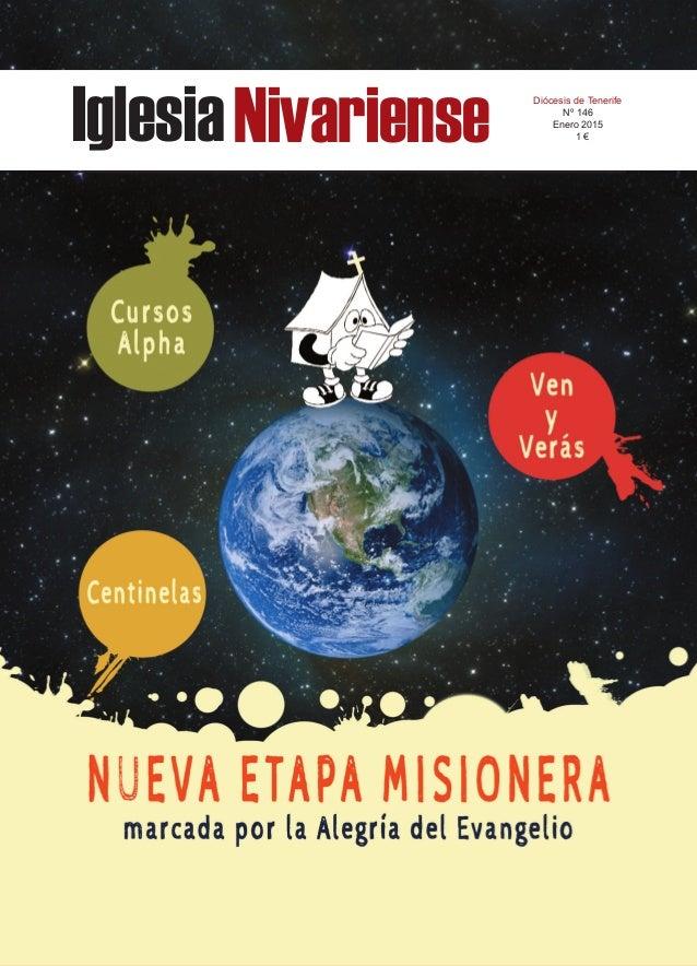 IglesiaNivariense Diócesis de Tenerife Nº 146 Enero 2015 1 €