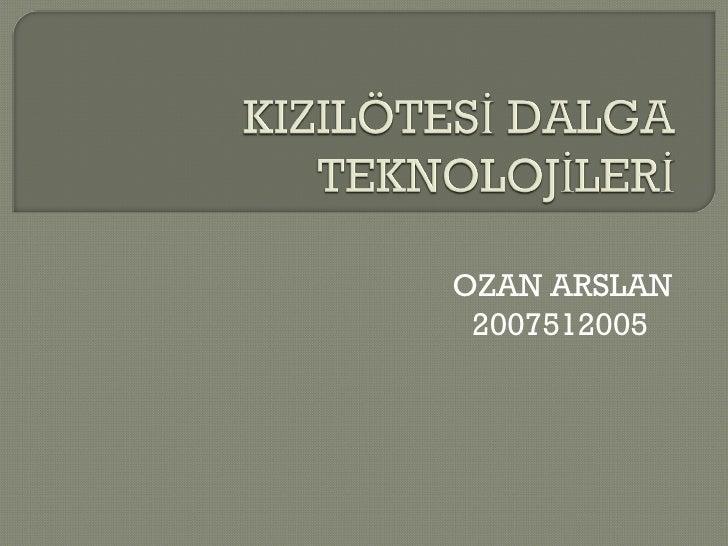 OZAN ARSLAN 2007512005