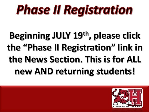 """Beginning JULY 19th, please click the """"Phase II Registration"""" link in the News Section. This is for ALL new AND returning ..."""