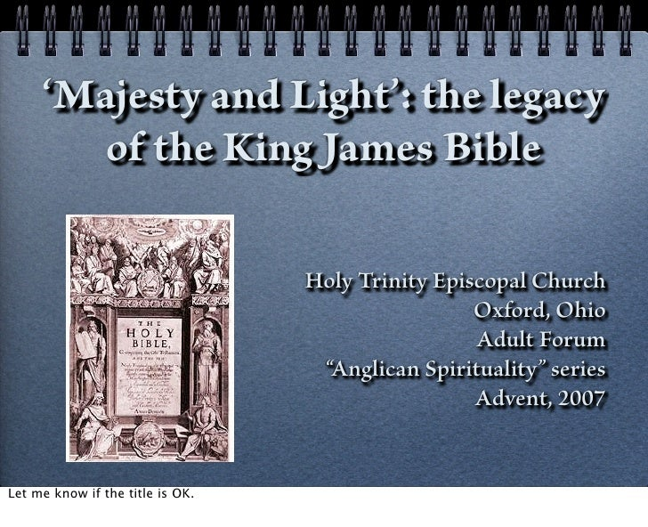 'Majesty and Light': the legacy        of the King James Bible                                  Holy Trinity Episcopal Chu...