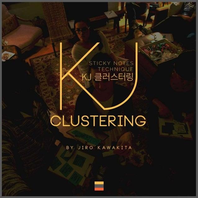 """KJ클러스터링-포스트잇 테크닉"" (KJ Clustering)"