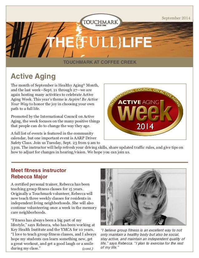 TOUCHMARK AT COFFEE CREEK  THE{FULL}LIFE  September 2014  Meet fitness instructor  Rebecca Major  The month of September i...