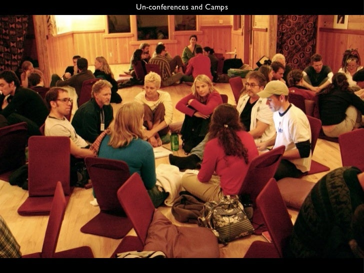 Un-conferences and Camps