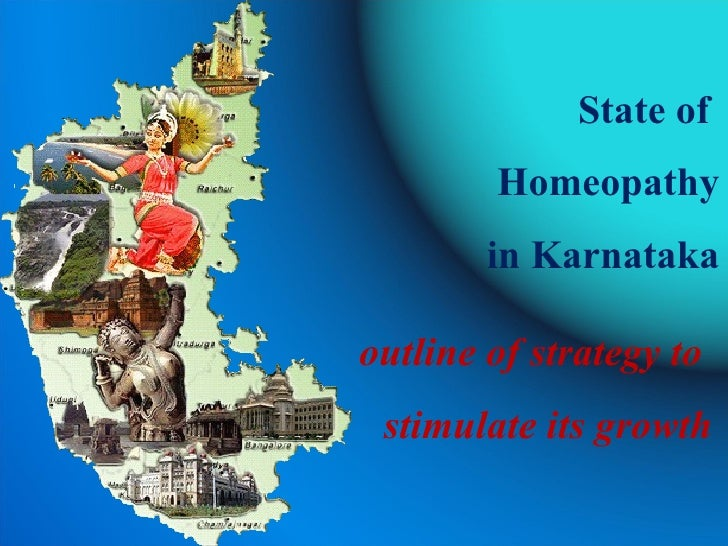 State of  Homeopathy in Karnataka outline of strategy to  stimulate its growth