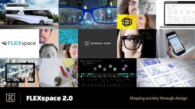 FLEXspace 2.0 Shaping society through design.