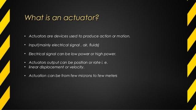 Fundamentals Of An Actuator