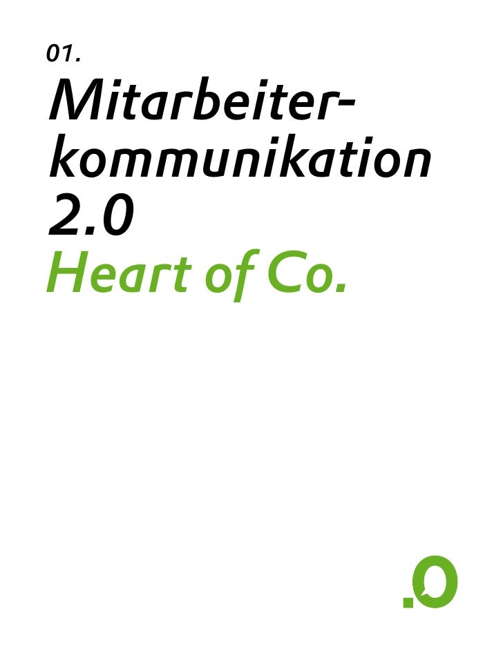 01.  Mitarbeiter- kommunikation 2.0 Heart of Co.                     All fo