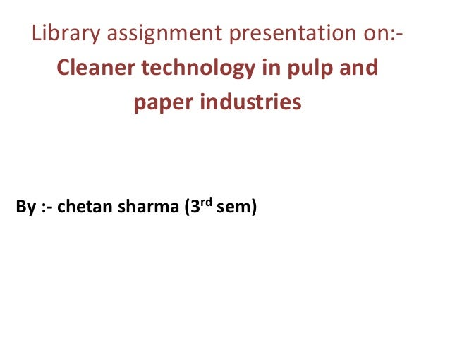 pulp and paper technology ppt About the foundation bioresource science & engineering (bse), initially titled pulp and paper technology (ppt) and subsequently paper science and engineering (pse), was established in the college of forest resources and as a degree program at the university of washington in 1965.