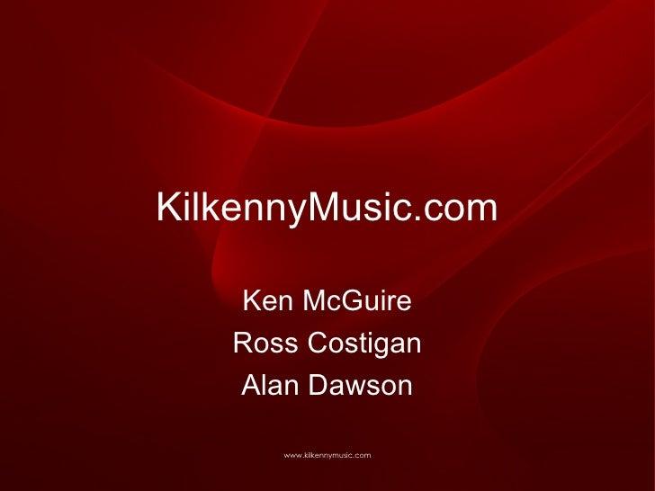 KilkennyMusic.com Ken McGuire Ross Costigan Alan Dawson