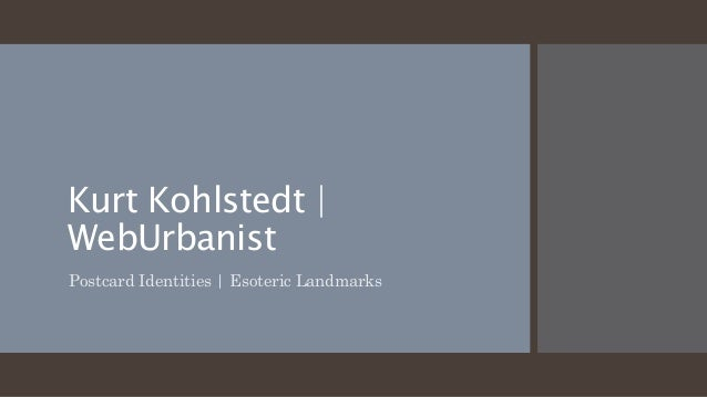 Kurt Kohlstedt   WebUrbanist Postcard Identities   Esoteric Landmarks