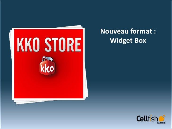 Nouveau format :  Widget Box