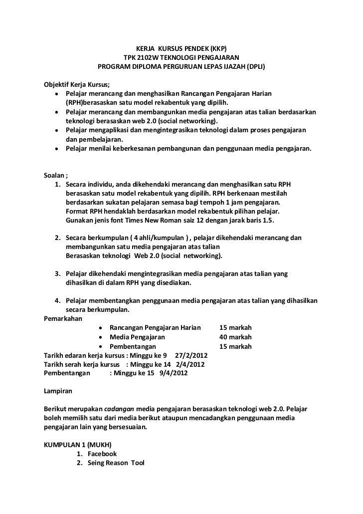 KERJA KURSUS PENDEK (KKP)                      TPK 2102W TEKNOLOGI PENGAJARAN                PROGRAM DIPLOMA PERGURUAN LEP...