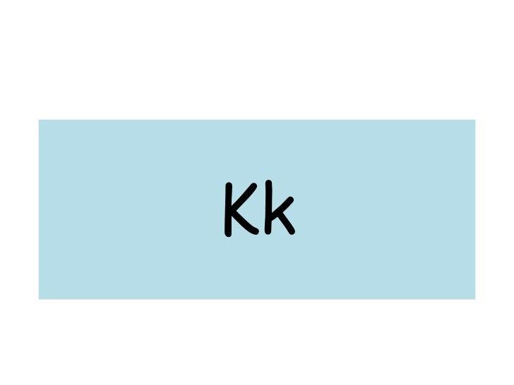 Kk<br />