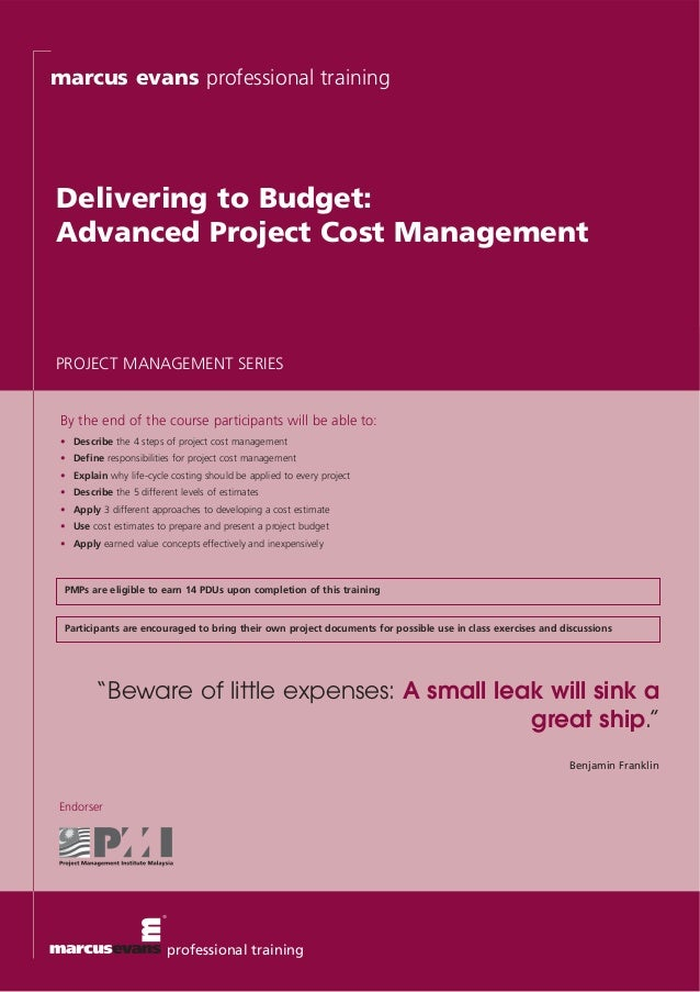 marcus evans professional trainingDelivering to Budget:Advanced Project Cost ManagementPROJECT MANAGEMENT SERIES By the en...