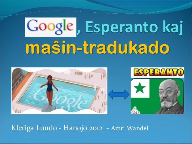 Kleriga Lundo - Hanojo 2012 - Amri Wandel