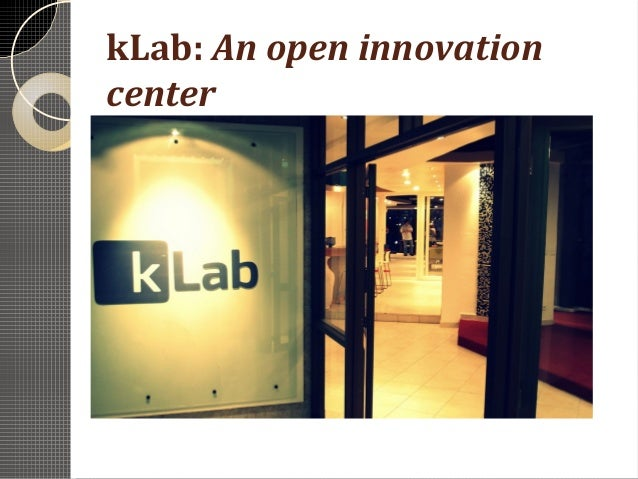 kLab: An open innovationcenter