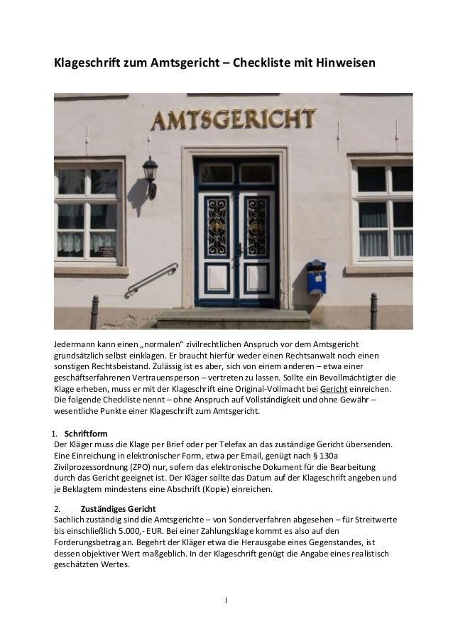 """1 Klageschrift zum Amtsgericht – Checkliste mit Hinweisen Jedermann kann einen """"normalen"""" zivilrechtlichen Anspruch vor de..."""