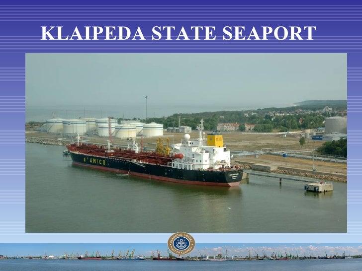 KLAIPEDA STATE SEAPORT
