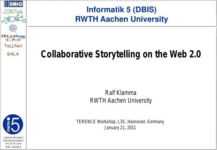 Informatik 5 (DBIS)                                 RWTH Aachen UniversityTeLLNet    GALA                         Collabor...