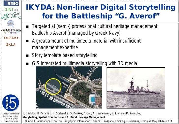 "IKYDA: Non-linear Digital Storytelling                              for the Battleship ""G. Averof""                        ..."