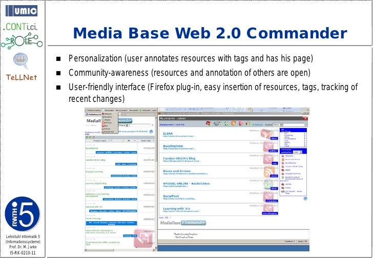 Media Base Web 2.0 Commander                             Personalization (user annotates resources with tags and has his ...