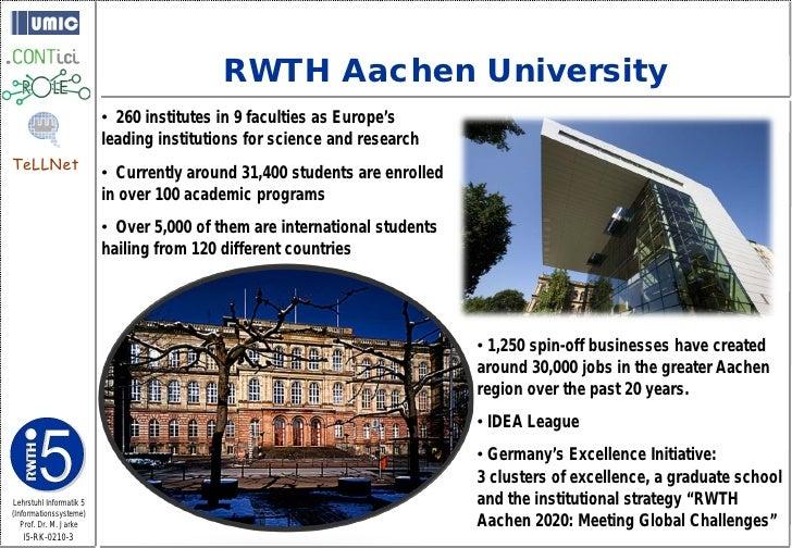 RWTH Aachen University                          • 260 institutes in 9 faculties as Europe's                          leadi...