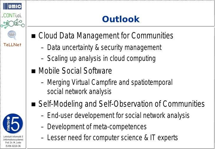 Outlook                             Cloud Data Management for Communities TeLLNet                              – Data unc...