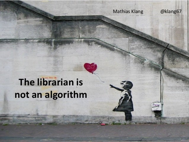 Mathias Klang   @klang67 The librarian isnot an algorithm