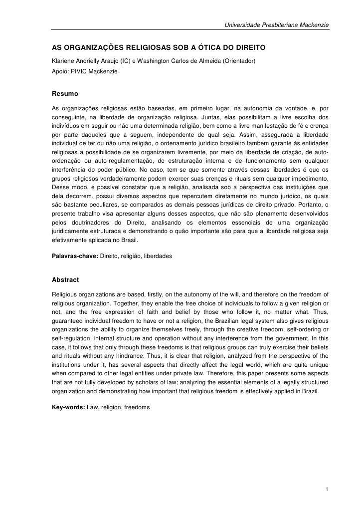 Universidade Presbiteriana MackenzieAS ORGANIZAÇÕES RELIGIOSAS SOB A ÓTICA DO DIREITOKlariene Andrielly Araujo (IC) e Wash...