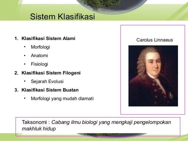 c. Sistem Empat Kingdomc. Sistem Empat Kingdom • Dikemukakan oleh Herbert Copeland • Dibagi menjadi 4 kingdom : 1. Kingdom...