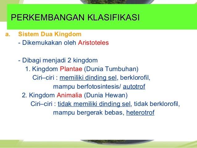 Dikemukakan oleh Robert H. Whittaker Sistem Lima KingdomSistem Lima Kingdom