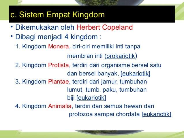 Dikemukakan oleh Carl Woese Sistem Enam KingdomSistem Enam Kingdom