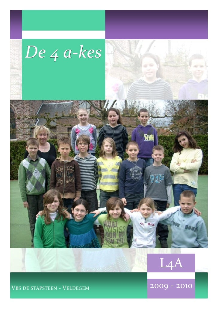 De 4 a-kes          a-                                     L4A VBS DE STAPSTEEN - VELDEGEM   2009 - 2010