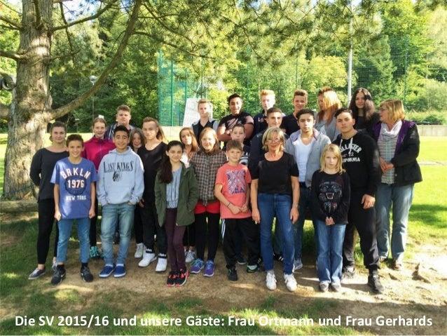 Die SV 2015/16 und unsere Gäste: Frau Ortmann und Frau Gerhards