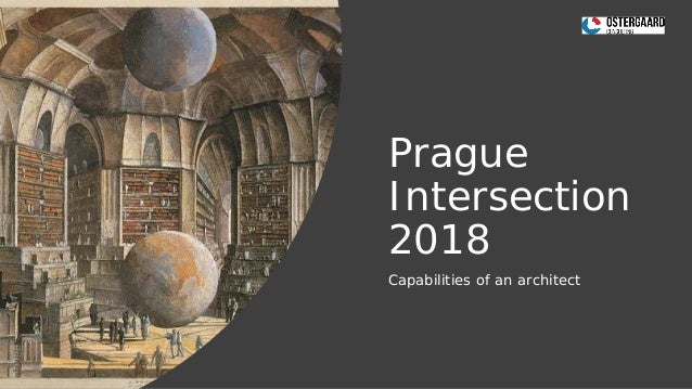 Prague Intersection 2018 Capabilities of an architect