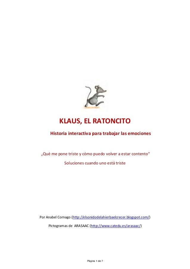 """KLAUS, EL RATONCITO      Historia interactiva para trabajar las emociones""""Qué me pone triste y cómo puedo volver a estar c..."""