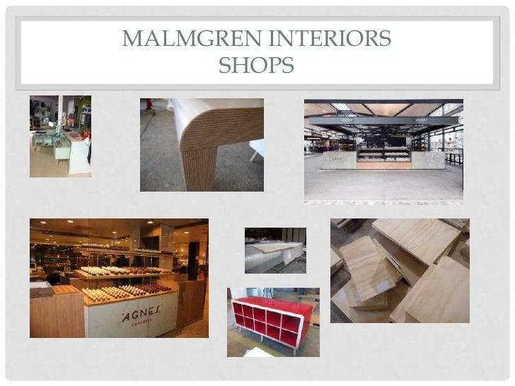 MALMGREN INTERIORS     SHOPS