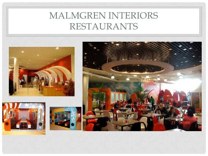 MALMGREN INTERIORS   RESTAURANTS