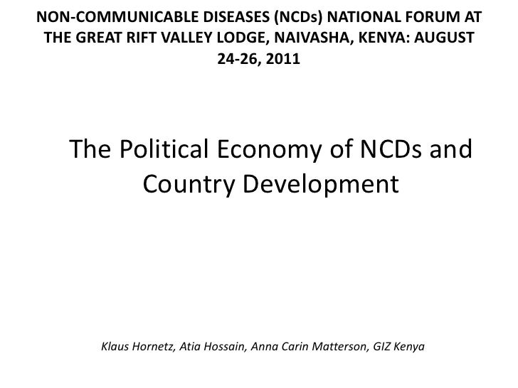 NON-‐COMMUNICABLE DISEASES (NCDs) NATIONAL FORUM AT  THE GREAT RIFT VALLEY LODGE, NAIVASHA, KENYA: AUGUST  ...