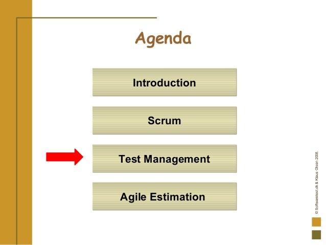 ©Softwaretest.dk&KlausOlsen2008. Agenda IntroductionIntroduction ScrumScrum Test ManagementTest Management Agile Estimatio...